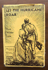 Let The Hurricane Road, by Rose Wilder Lane-1933-1st Ed. 7th Ptg. Antq. H/C Book