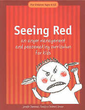 Seeing Red: An Anger Management and Peacemaking Curriculum for Kids by Jennifer…