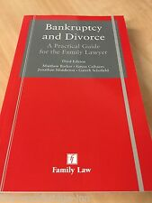 Bankruptcy and Divorce: A Practical Guide for the Family Lawyer Third Edition