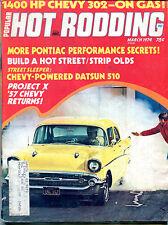 Popular Hot Rodding Magazine March 1974 1400 HP Chevy 302 ML VGEX 122215jhe