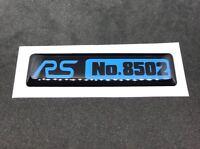 Ford Focus RS Limitierungsschild nach Wunsch Gel-Emblem