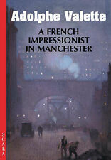 Adolphe Valette: A French Impressionist in Manchester-ExLibrary