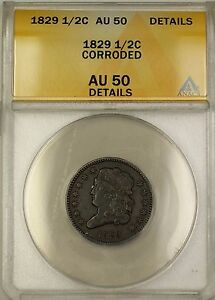 1829 Classic Head Half Cent 1/2c Coin ANACS AU-50 Details Corroded