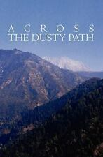 Across the Dusty Path by Sue Soni (2011, Paperback)