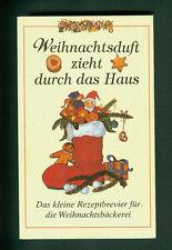 Weihnachtsduft zieht durch das Haus Rezeptbrevier Weihnachtsbäckerei Rezept 1998