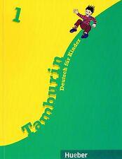 Hueber TAMBURIN Lehrbuch 1 Deutsch für Kinder in der Primarstufe I Büttner @NEW@
