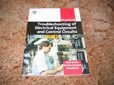 Practical Troubleshooting of Electrical Equipment and Control Circuits by...