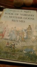 Marguerite de Angeli's Book of Nursery and Mother Goose Rhymes (1953, Hardcover)