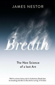 NEW Breath By James Nestor Paperback Free Shipping