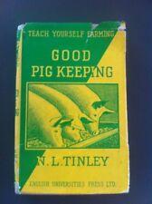 Good Pig Keeping By N L Tinley Teach yourself Farming