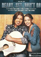 Ready, Set, Don't Go - Billy Ray Cyrus with Miley Cyrus - 2007 Sheet Music