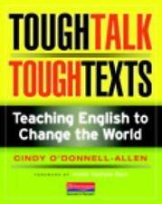 Tough Talk, Tough Texts: Teaching English to Change the World