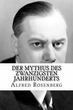 Mythus des Zwanzigsten Jahrhunderts: By Rosenberg, Alfred