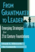 Wiley Nonprofit Law, Finance and Management: From Grantmaker to Leader :...