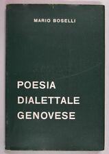 Boselli POESIA DIALETTALE GENOVESE Di Stefano Foglietta Piaggio Firpo Cavalli ..
