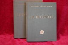 LE FOOTBALL - ENCYCLOPEDIE DES SPORTS MODERNES - TOMES 1 ET 2