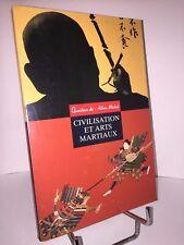 Civilisation et arts martiaux  par André Cognard revue Question de n° 102