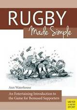 Rugby Made Simple: An Entertaining Introduction to the Game for Bemused Supporters by Ann M. Waterhouse (Paperback, 2015)