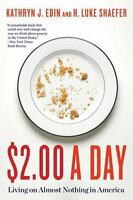 $2.00 a Day: Living on Almost Nothing in America (Paperback or Softback)