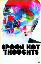 SPOON Hot Thoughts Ltd Ed New RARE Tour Poster +FREE BONUS Indie Rock Alt Poster