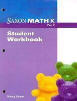 Saxon Math Kindergarten Student Workbook Part 2 3rd Edition Third Grade K