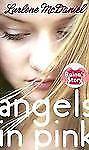 Angels in Pink: Raina's Story (Lurlene McDaniel (Mass Market)) by Lurlene McDani