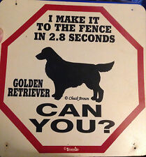GOLDEN RETRIEVER  WARNING SIGN  FENCE 11 X 11 POLY