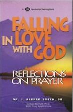 Falling in Love with God: Reflections on Prayer by Birchett, Dr. Colleen