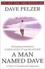 A Man Named Dave Pelzer paperback FREE SHIPPING Triumph and Forgiveness story