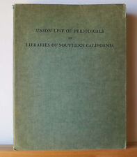 Union List of Periodicals in Libraries of S. California 1941 Journals Magazines