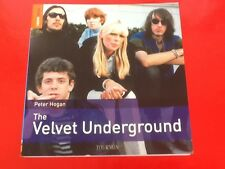 The Velvet Underground Peter Hogan/Edition Tournon/ Livre en Francais
