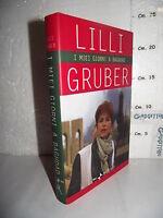 LIBRO Lilli Gruber I MIEI GIORNI A BAGHDAD 6^ed.2003 Rai Eri Rizzoli☺