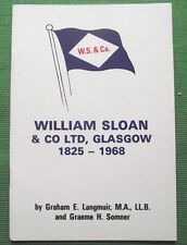Book : History William Sloan & Co Shipping Line Glasgow