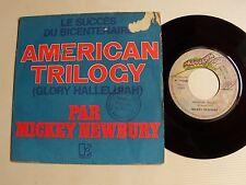 "MICKEY NEWBURY: American trilogy / Mobile blue 7"" 45T 1973 French ELEKTRA 12 090"