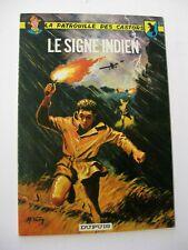 Patrouille des castors (La) Le signe Indien Mitacq Charlier Ed. Dupuis 1963 TBE