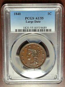 1840 PCGS AU-55 LARGE DATE Coronet Head Large Cent   #W6806