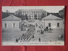 LE MANS  :  La Caserne Chanzy - 117è de Ligne.......VO.1915.