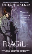 Shiloh Walker  Fragile  Romantic Suspense   Pbk NEW