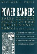 Power Bankers: Sales Culture Secrets of High-Performance Banks