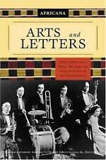 Africana: Arts and Letters: An A-to-Z Reference of Writers, Musicians, and