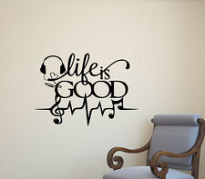 Life Is Good Wall Decal Music Quote Sign Gift Vinyl Sticker Poster Decor Art 627