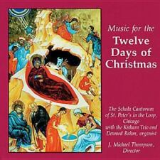 Music for the Twelve Days of Christmas by The Schola Cantorum of St. Peter the