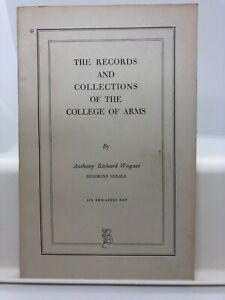 The Records and Collections of the College of Arms by A R Wagner (Softcover 1952