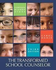 The Transformed School Counselor by Carol A. Dahir, Carolyn B. Stone (Hardback,