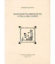 Manoscritto rinvenuto a Villa del Conte - Zanotto - All'insegna del ... - 3241#