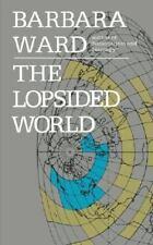 Lopsided World by Barbara Ward (1968, Paperback)