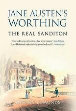Jane Austen's Worthing: The Real Sanditon by Antony Edmonds (Paperback, 2015)