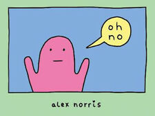 oh no | Alex Norris