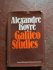 Galileo Studies Alexandre Koyre - European Philosophy & The Human Science Series