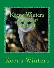 Keena Winters Calendar/Planner : 2013-2018 by Keena Winters (2013, Paperback)